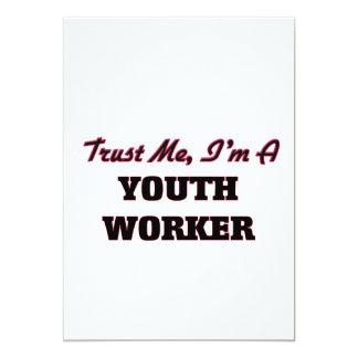 Confíe en que yo es trabajador de la juventud invitación 12,7 x 17,8 cm