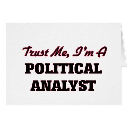 Confíe en que yo es un analista político felicitación