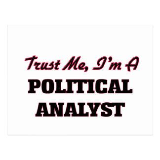 Confíe en que yo es un analista político postal