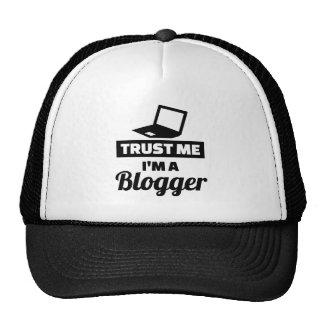 Confíe en que yo es un blogger gorro