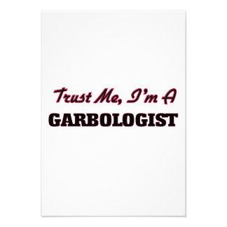 Confíe en que yo es un Garbologist Comunicado Personalizado