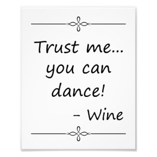 Confíe en que yo que usted puede bailar, Wine, Fotografías