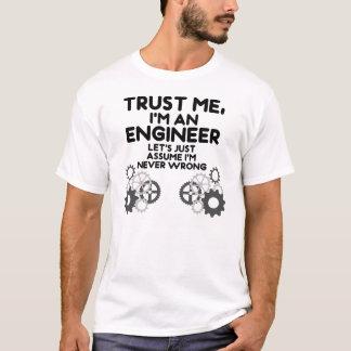Confíeme en Im un ingeniero Camiseta