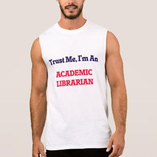 Confíeme en, yo son un bibliotecario académico remeras sin mangas