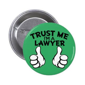 Confíeme en, yo son un botón divertido del abogado