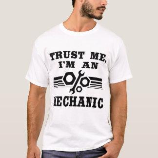 CONFÍEME EN, yo son UN MECÁNICO Camiseta