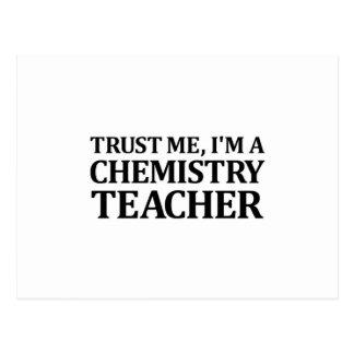 Confíeme en, yo son un profesor de la química postales