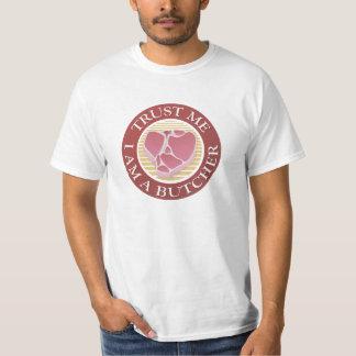 Confíeme en, yo son un T-hueso del carnicero Camiseta