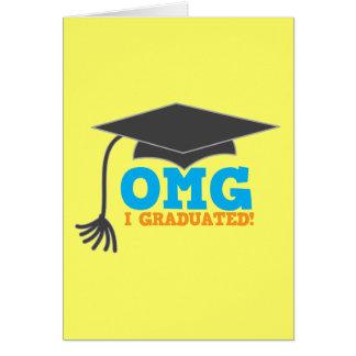 ¡Congratuations de OMG I graduado! Tarjeta De Felicitación