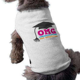 ¡Congratuations de OMG que usted graduó! Camiseta Sin Mangas Para Perro