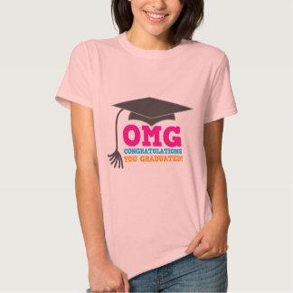 ¡Congratuations de OMG que usted graduó! Camisetas
