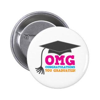 ¡Congratuations de OMG que usted graduó! Chapa Redonda 5 Cm