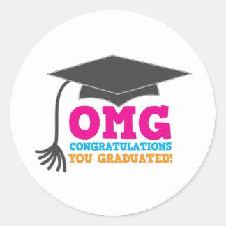 ¡Congratuations de OMG que usted graduó! Pegatina Redonda