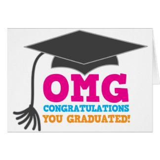 ¡Congratuations de OMG que usted graduó! Tarjeta De Felicitación