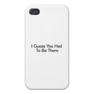 Conjeturo que usted tuvo que estar allí iPhone 4/4S carcasa