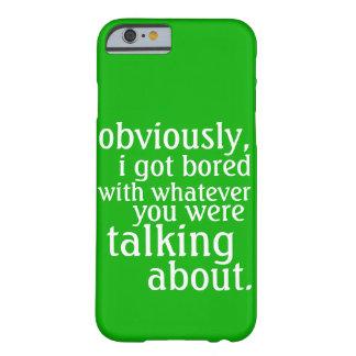 Conseguí obviamente aburrido funda barely there iPhone 6