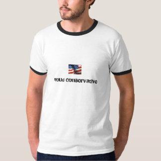 Conservador orgulloso camiseta