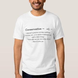 Conservative~ la definición divertida camisetas