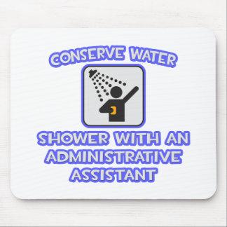 Conserve el agua. Ducha con un Admin Asst Tapetes De Ratones