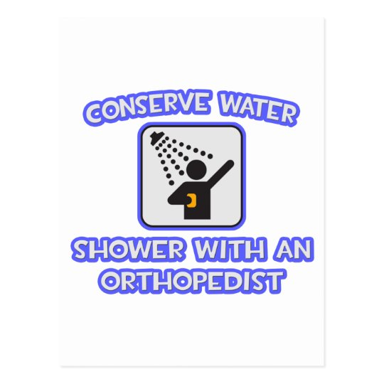 Conserve el agua. Ducha con un ortopedista Postal