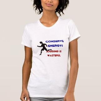¡Conserve la energía! Camisetas