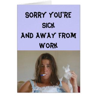 Consiga el pozo - triste usted está enfermo y tarjeta de felicitación
