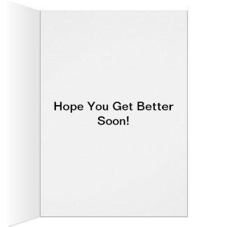 Consiga pronto la tarjeta de felicitaciones bien