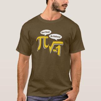 Consiga real sea racional camiseta