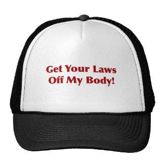 ¡Consiga sus leyes de mi cuerpo! Gorros