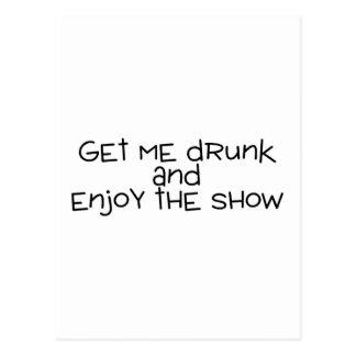 Consígame borracho y disfrute de la demostración postales