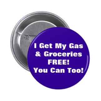 ¡Consigo mi gas y los ultramarinos LIBRES, usted p Chapa Redonda 5 Cm
