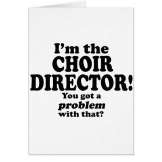 Consiguió un problema con ese, director del coro tarjetas