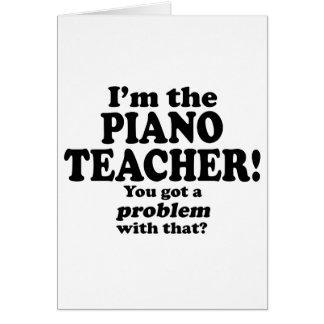 Consiguió un problema con ese, profesor de piano felicitaciones
