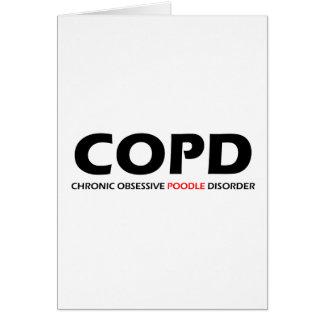COPD - Desorden obsesivo crónico del caniche Tarjeta De Felicitación
