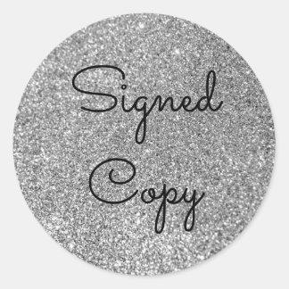 Copia firmada brillo de plata pegatina redonda
