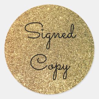 Copia firmada brillo del oro pegatina redonda