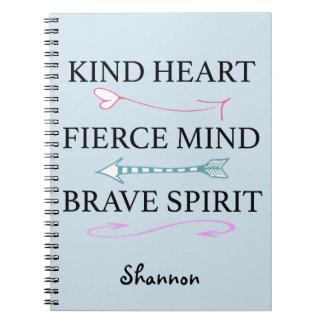 Corazón bueno, mente feroz, diario valiente del cuaderno