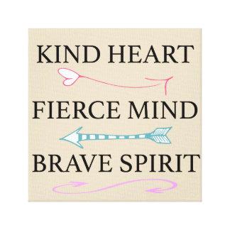 Corazón bueno, mente feroz, lona valiente del alma lienzo