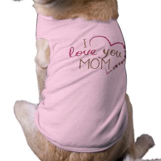 Corazón del día de madres de la mamá del amor camiseta sin mangas para perro