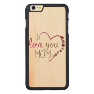 Corazón del día de madres de la mamá del amor funda fina de arce para iPhone 6 plus de carved