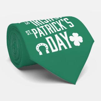 Corbata Cada uno es irlandés en lazos del verde del día