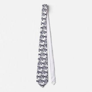 Corbata Nunca daré para arriba