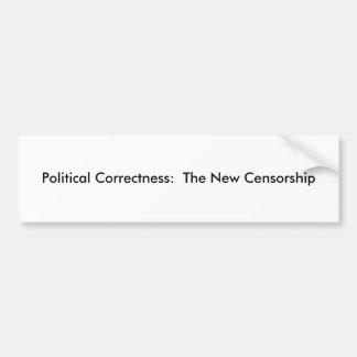 Corrección política:  La nueva censura Etiqueta De Parachoque
