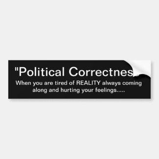 """""""Corrección política"""" ningún lugar para la realida Etiqueta De Parachoque"""