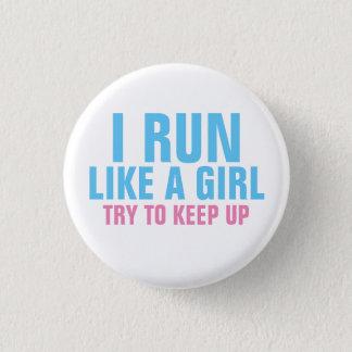 Corro como un chica chapa redonda de 2,5 cm