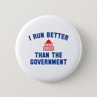Corro mejor que el gobierno chapa redonda de 5 cm