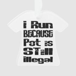 Corro porque el pote es todavía ilegal