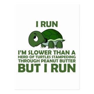 Corro. Soy más lento que una tortuga pero corro Tarjeta Postal