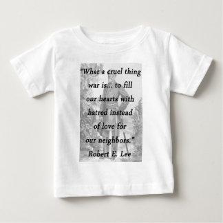 Cosa cruel - Robert E Lee Camiseta De Bebé