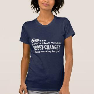 Cosa de Hopey-Changey Camisetas